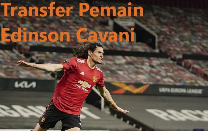 Transfer Pemain Edinson Cavani